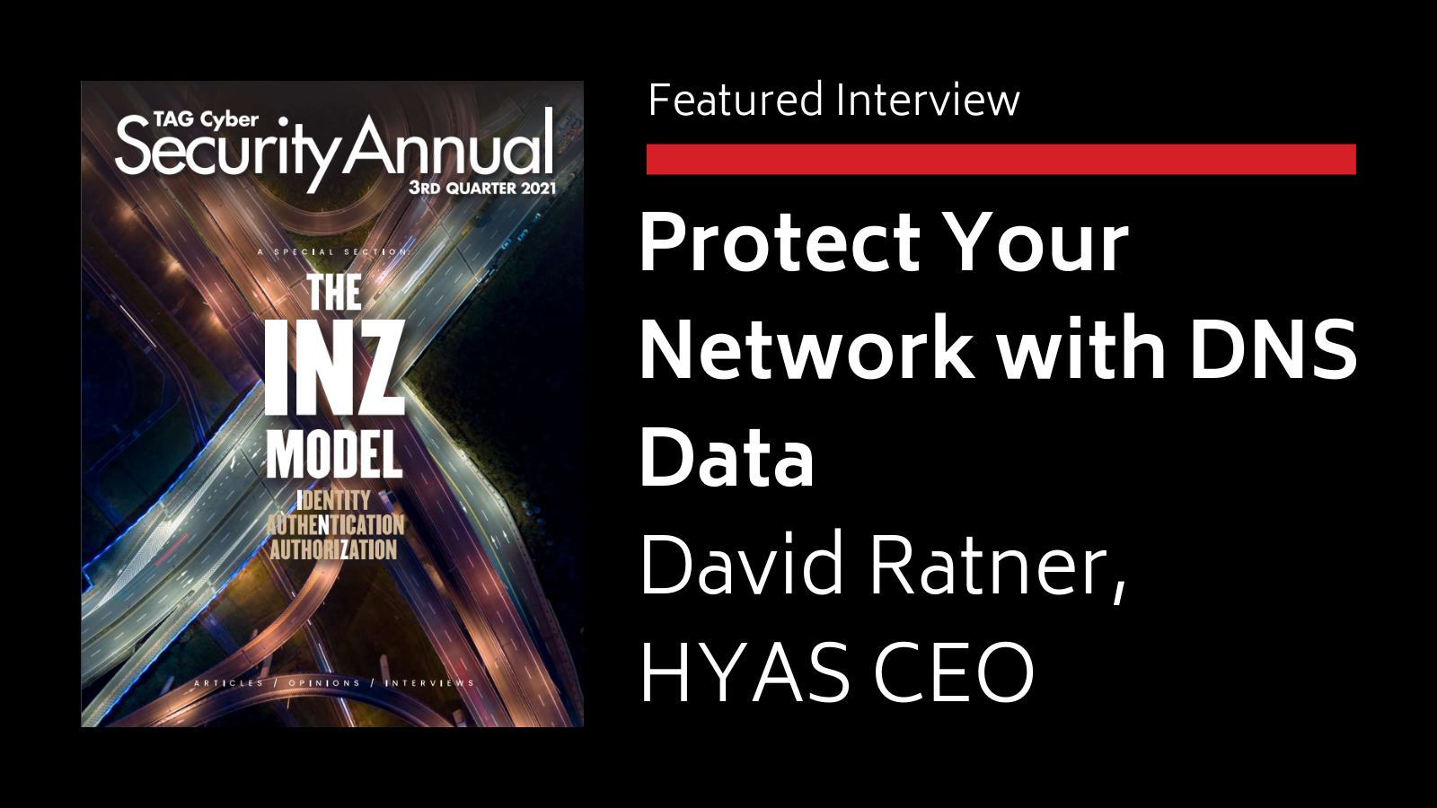 Featured Interview Tag Cyber Report